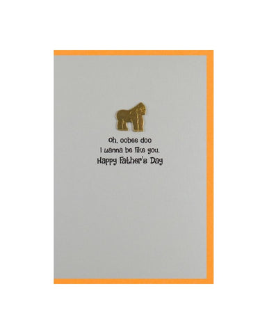Oh, Oobee Do, I Wanna Be Like You Fathers Day Card