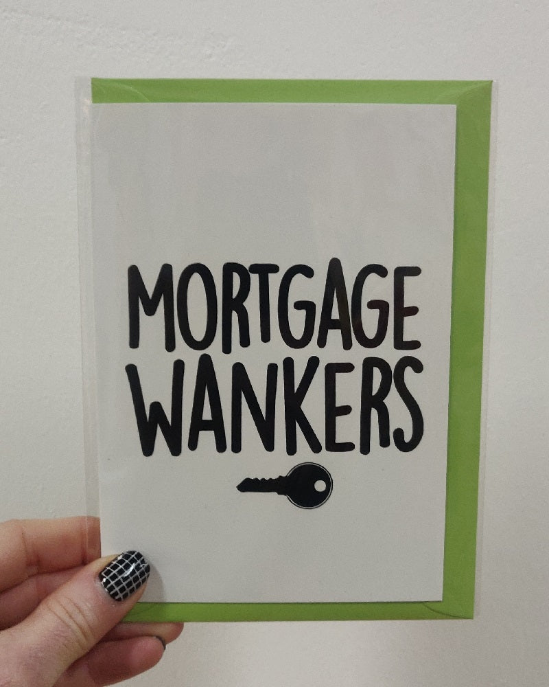 Mortgage Wankers Card