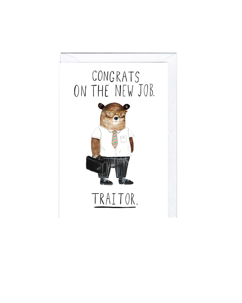New Job Traitor Greeting Card