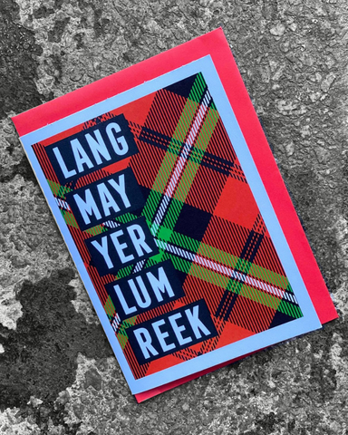 Lang May Yer Lum Reek Christmas Card