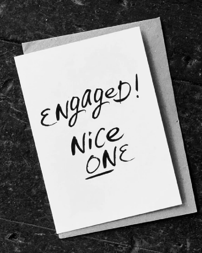 Engaged! Nice One Card