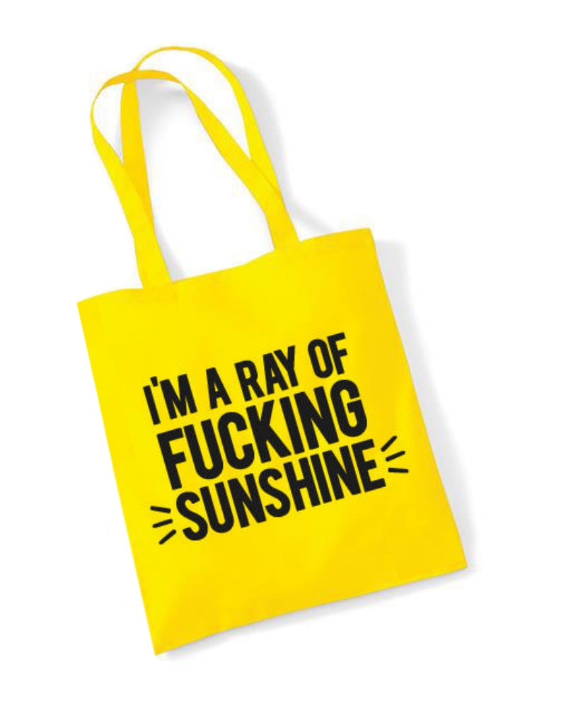 I'm A Ray Of F*cking Sunshine Cotton Tote Bag