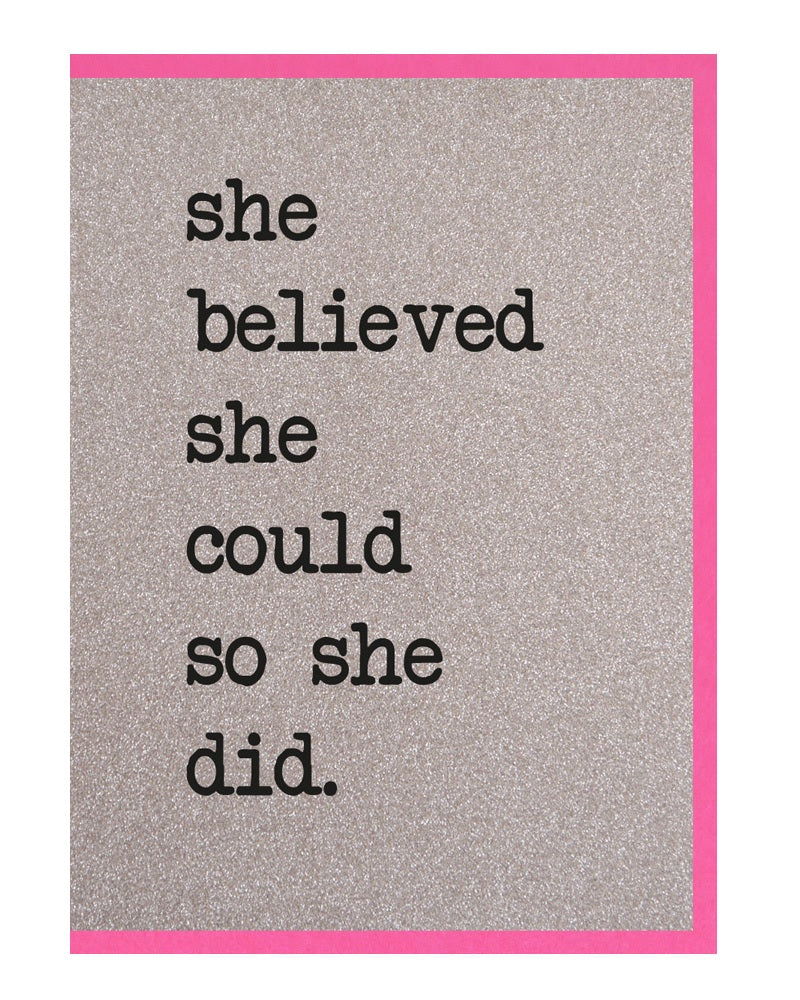 She Believed She Could Greetings Card