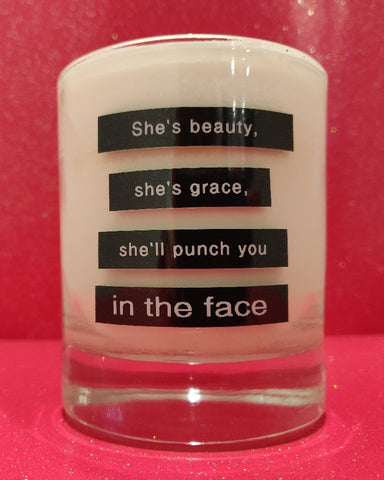 She's Beauty, She's Grace, She'll Punch You In The Face ... Candle