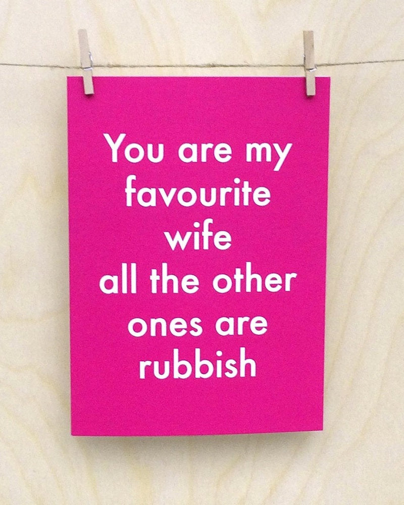 You're My Favourite Wife... Greetings Card