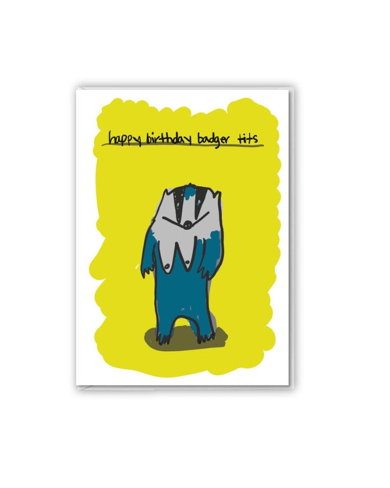 Happy Birthday Badger Tits... Greetings Card