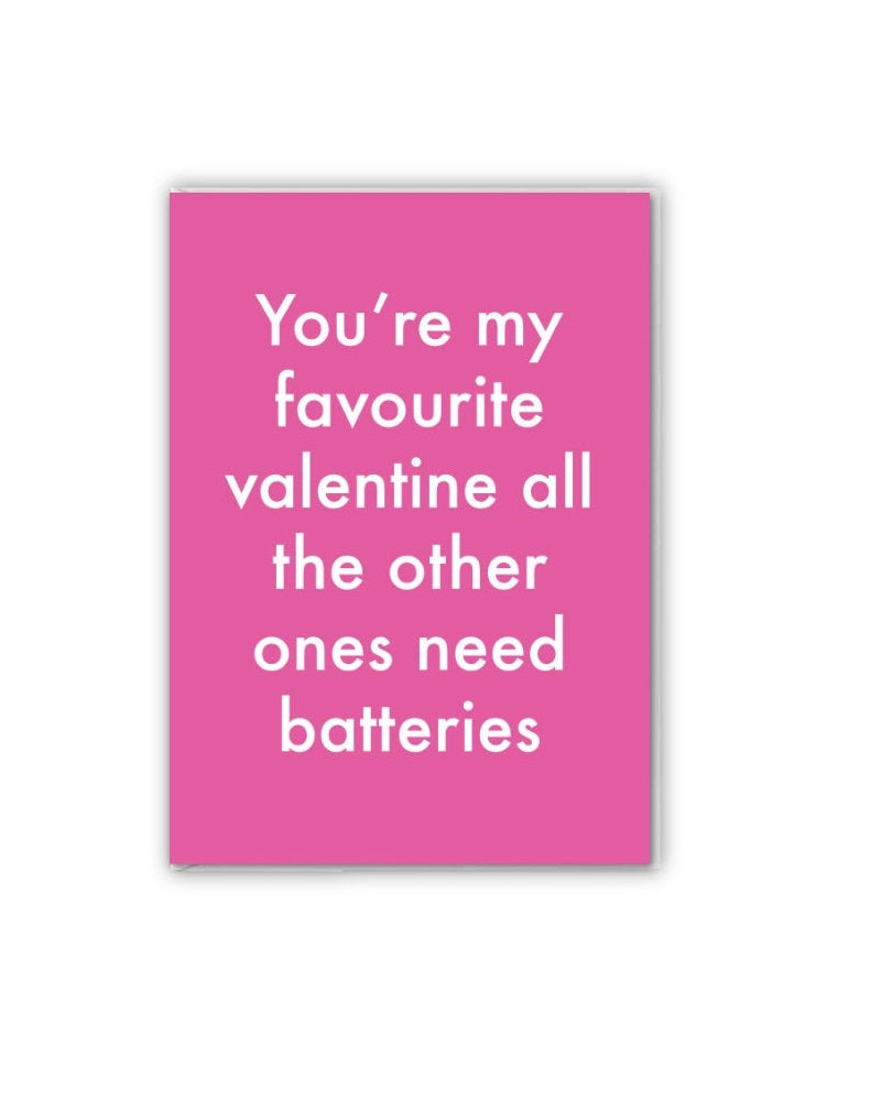 You're My Favourite Valentine ... Greetings Card