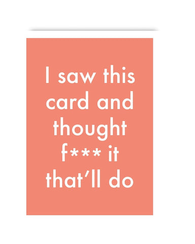 I Saw This Card... Greetings Card