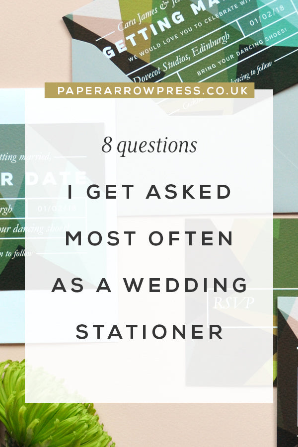 8 Questions I Get Asked Most Often As a Wedding Stationer