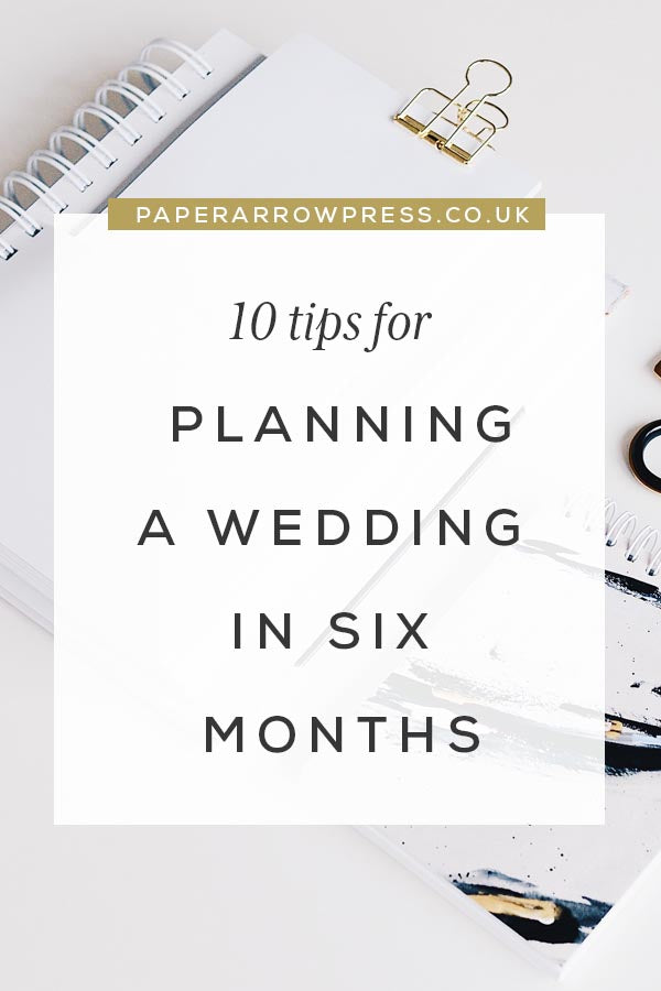 10 tips for planning a wedding in 6 months
