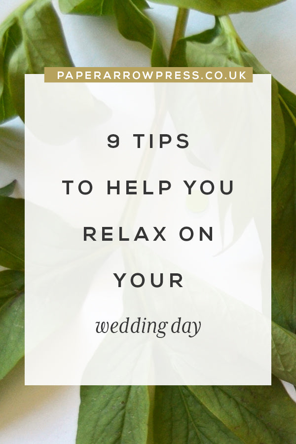 9 tips to help you relax on your wedding day