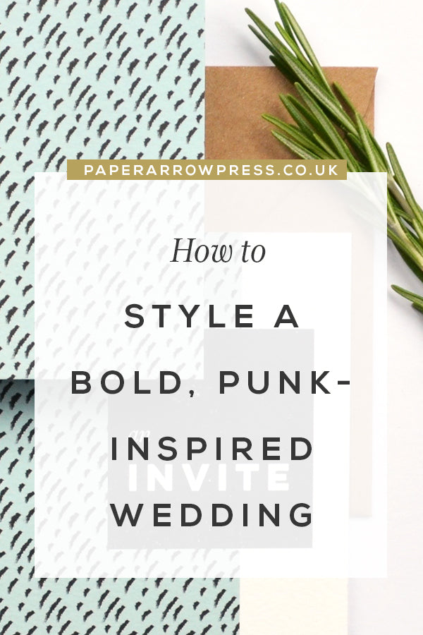 How to Style a Bold, Punk-inspired Wedding