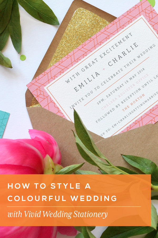 How to style a colourful wedding