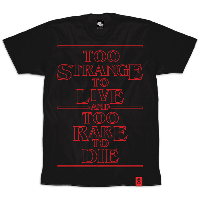 'Too Strange' T-Shirt (Black) - Deth Kult