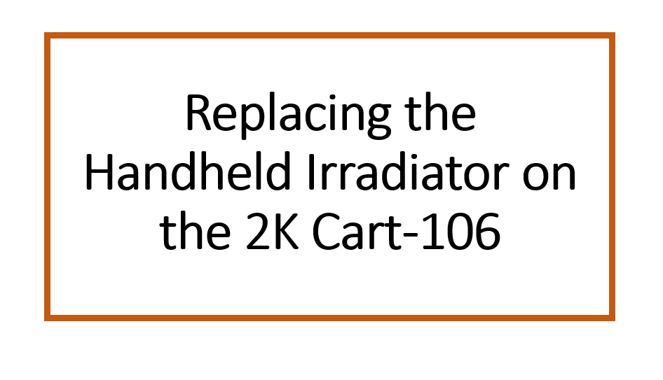Replacing the Handheld Irradiator on the UV Fastlane 2000 Cart
