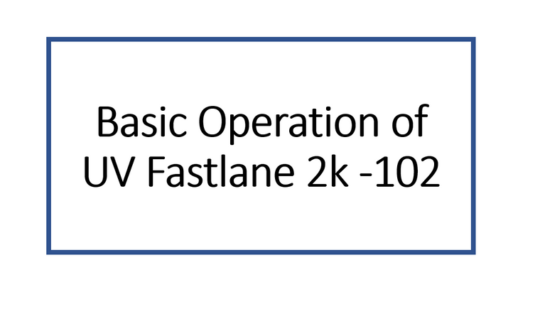Basic Operation of UV Fastlane 2000 Cart