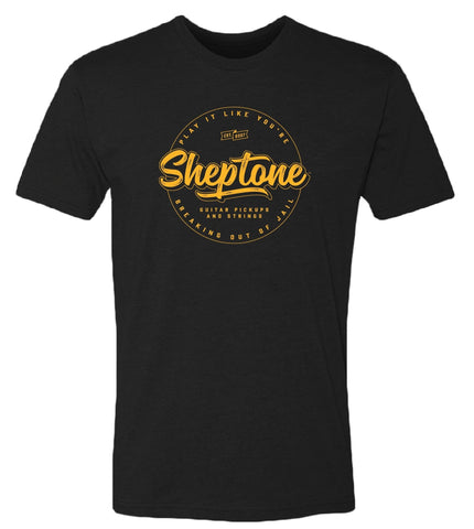 Sheptone 2020 Limited Edition T-Shirt - Play It Like You're Breaking Out of Jail