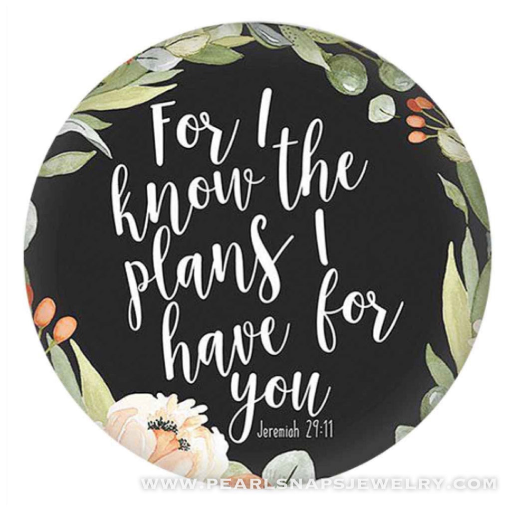 I know the Plans Jeremiah 29:11 Ceramic Snap Black