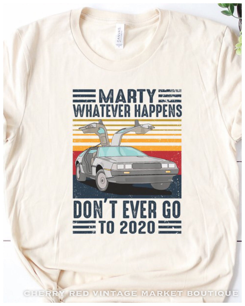 PRE ORDER Back to the Future Tee Marty don't go to 2020
