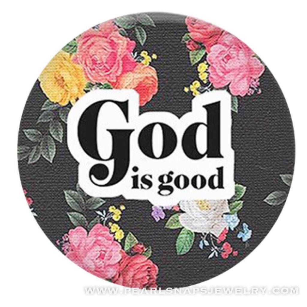 God is Good Painted Ceramic Snap Pink Black