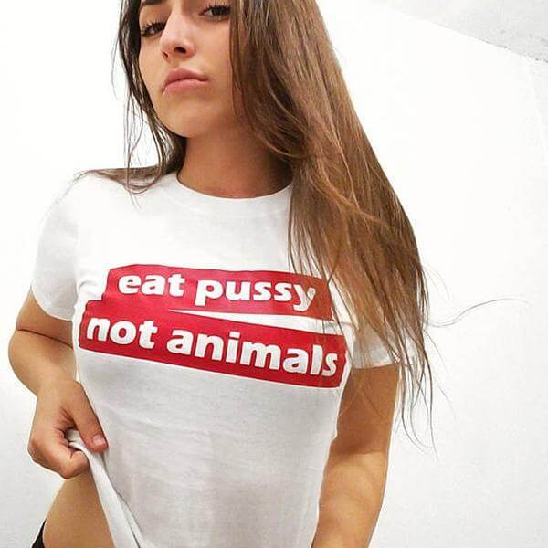 'eat pussy not animals' Unisex Tshirt - Limited Stock Available - Shop your favorite Cruelty-Free Fashion from www.AllVeganWorld.com | All Vegan World | +1-855-YA-VEGAN