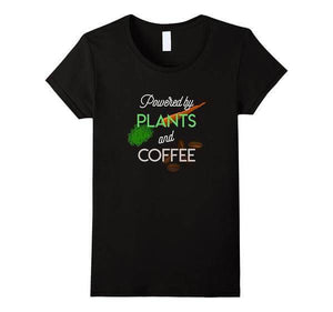 'Powered by PLANTS and COFFEE' Ladies Tshirt - Shop your favorite Cruelty-Free Fashion from www.AllVeganWorld.com | All Vegan World | +1-855-YA-VEGAN