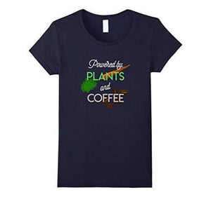 'Powered by PLANTS and COFFEE' Ladies Tshirt
