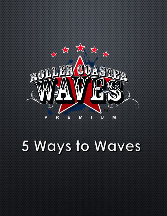 Roller Coaster Waves 5 Ways to Waves