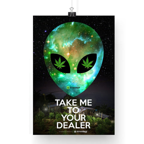 Marijuana poster take me to your dealer