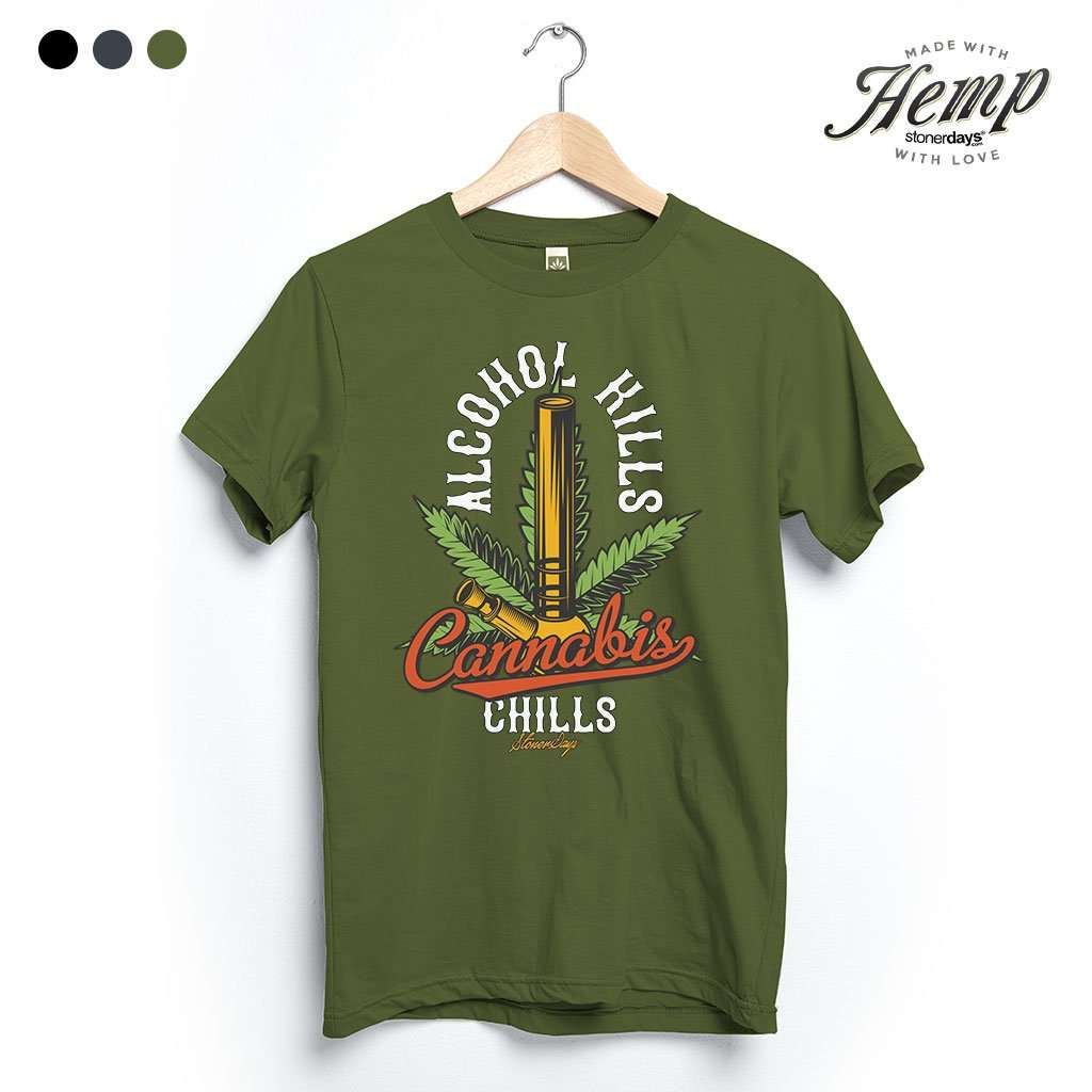 alcohol_kills_cannabis_chills_hemp_tee