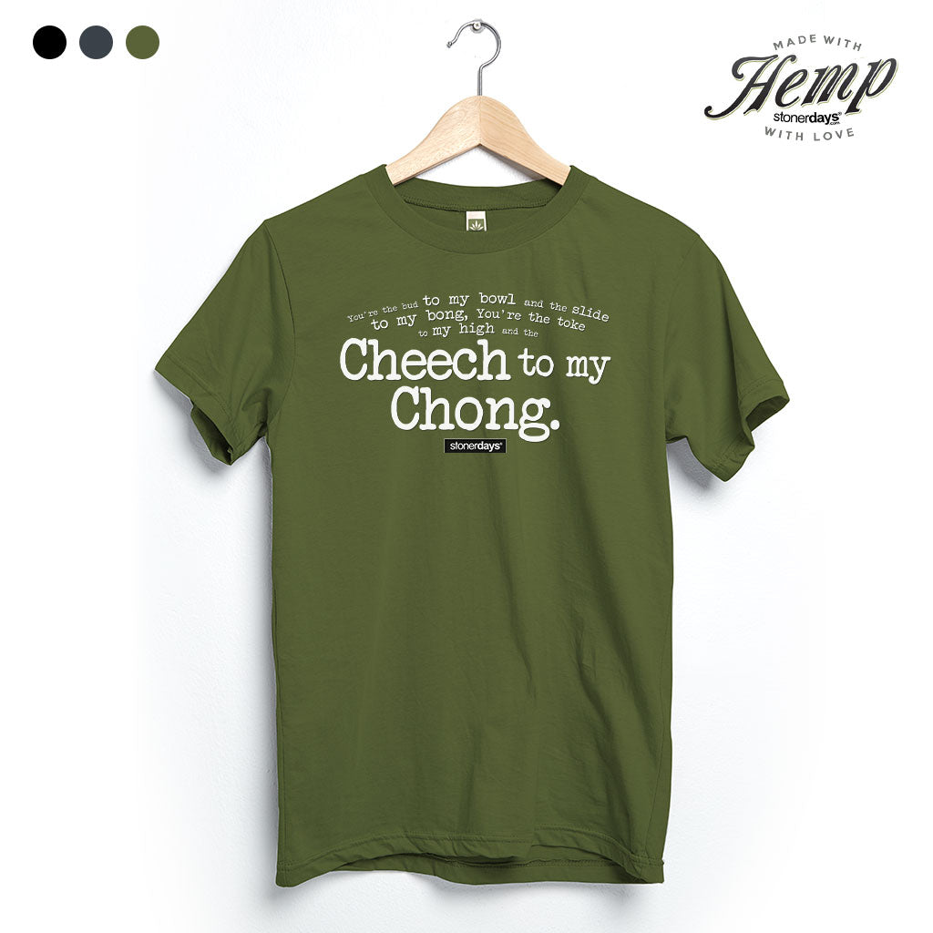 Cheech To My Chong Hemp Tee's