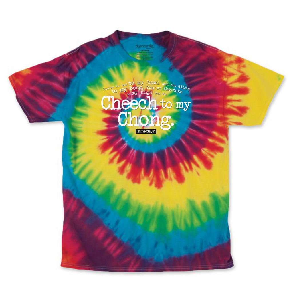 Cheech To My Chong Tie Dye Tee