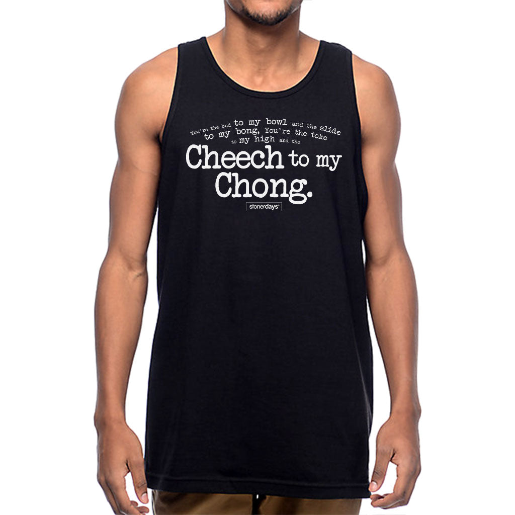 Cheech To My Chong Men's Tank