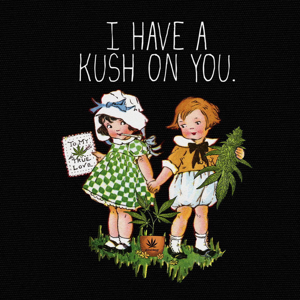 I Have a Kush On You Crop top Hoodie