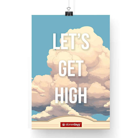 MARIJUANA POSTER LETS GET HIGH CLOUDS 13