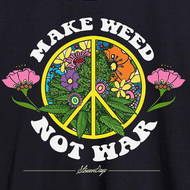 Make Weed Not War Hoodie