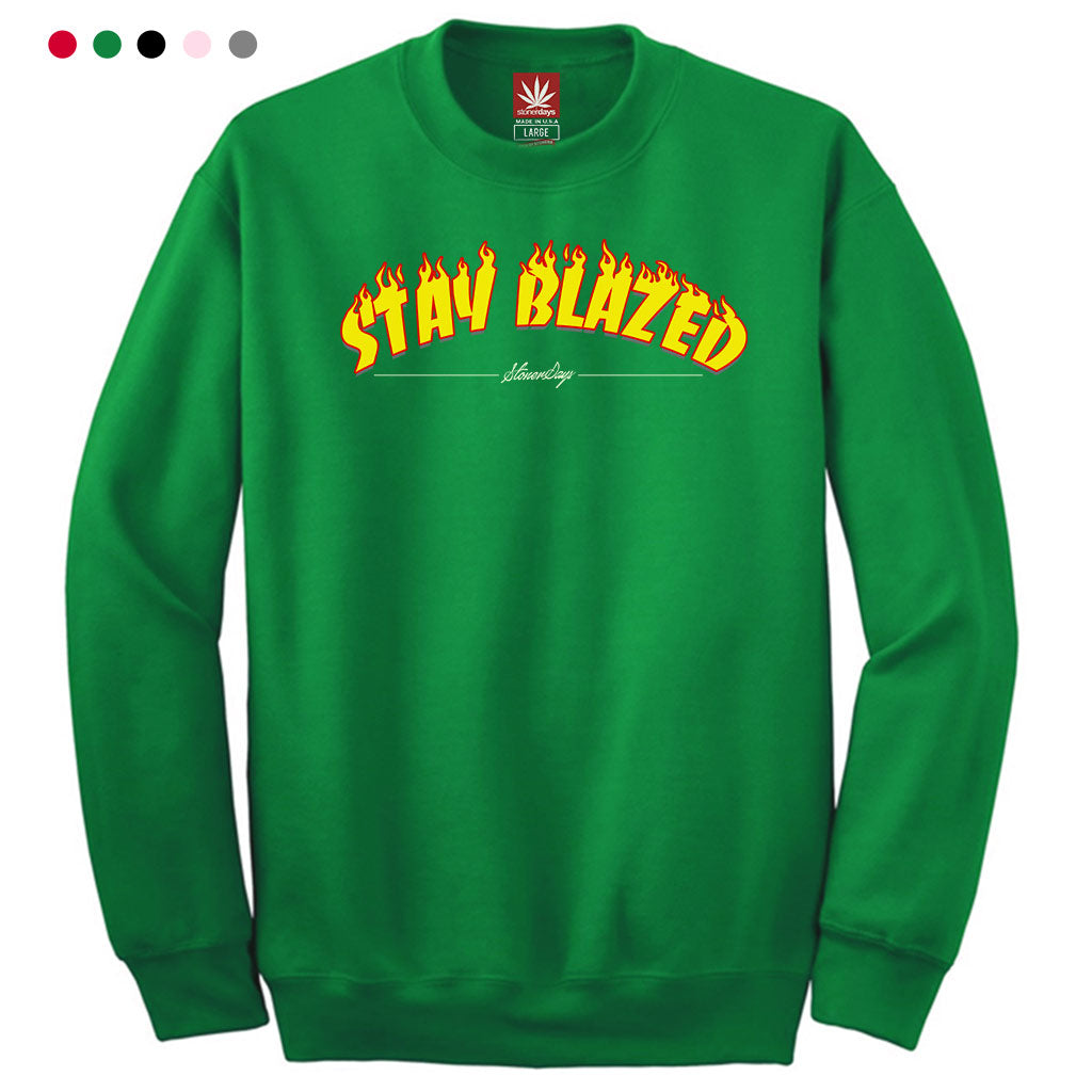 Stay Blazed Flames Crewneck