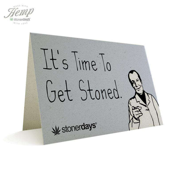 TIME TO GET STONED HEMP CARDS