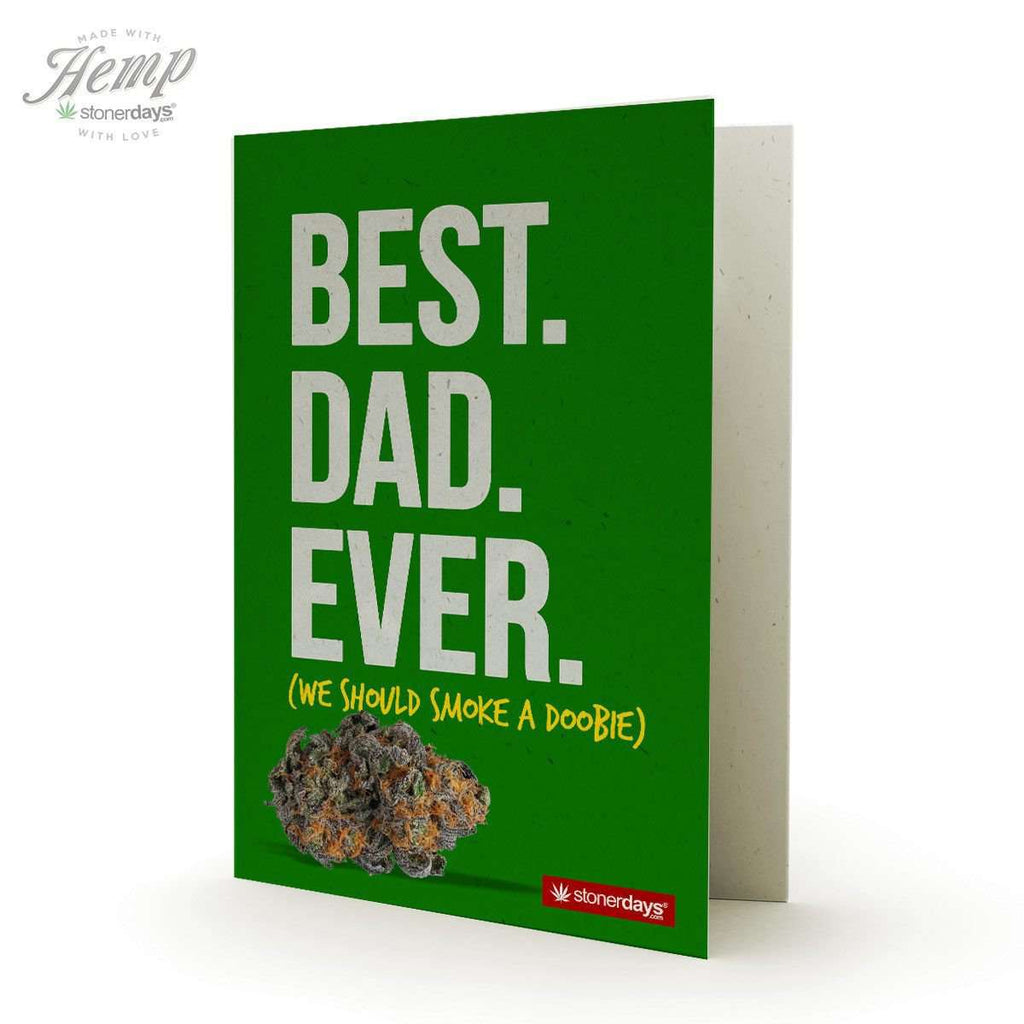 BEST DAD EVER HEMP GREETING CARD-StonerDays