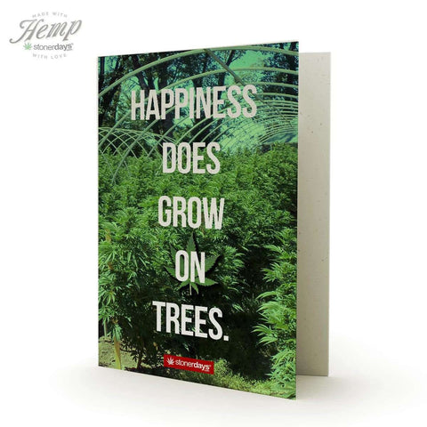 HAPPINESS DOES GROW ON TREES HEMP GREETING CARD