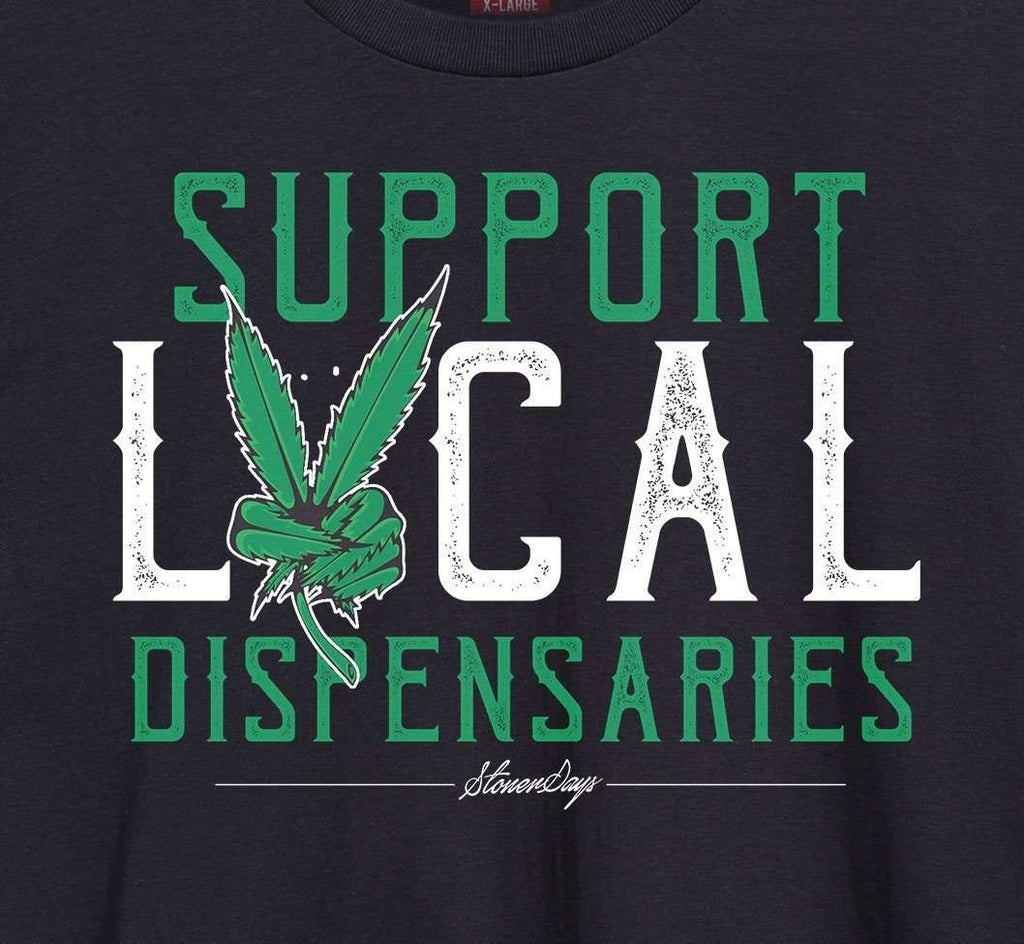 MEN'S SUPPORT LOCAL DISPENSARIES TEE