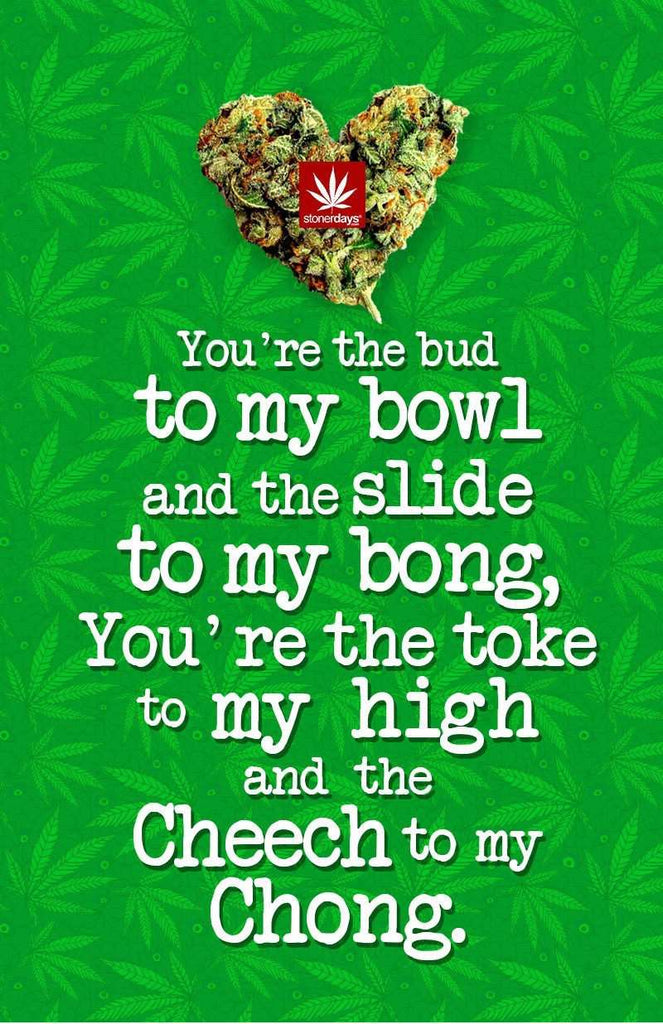 YOU'RE THE CHEECH TO MY CHONG HEMP CARD