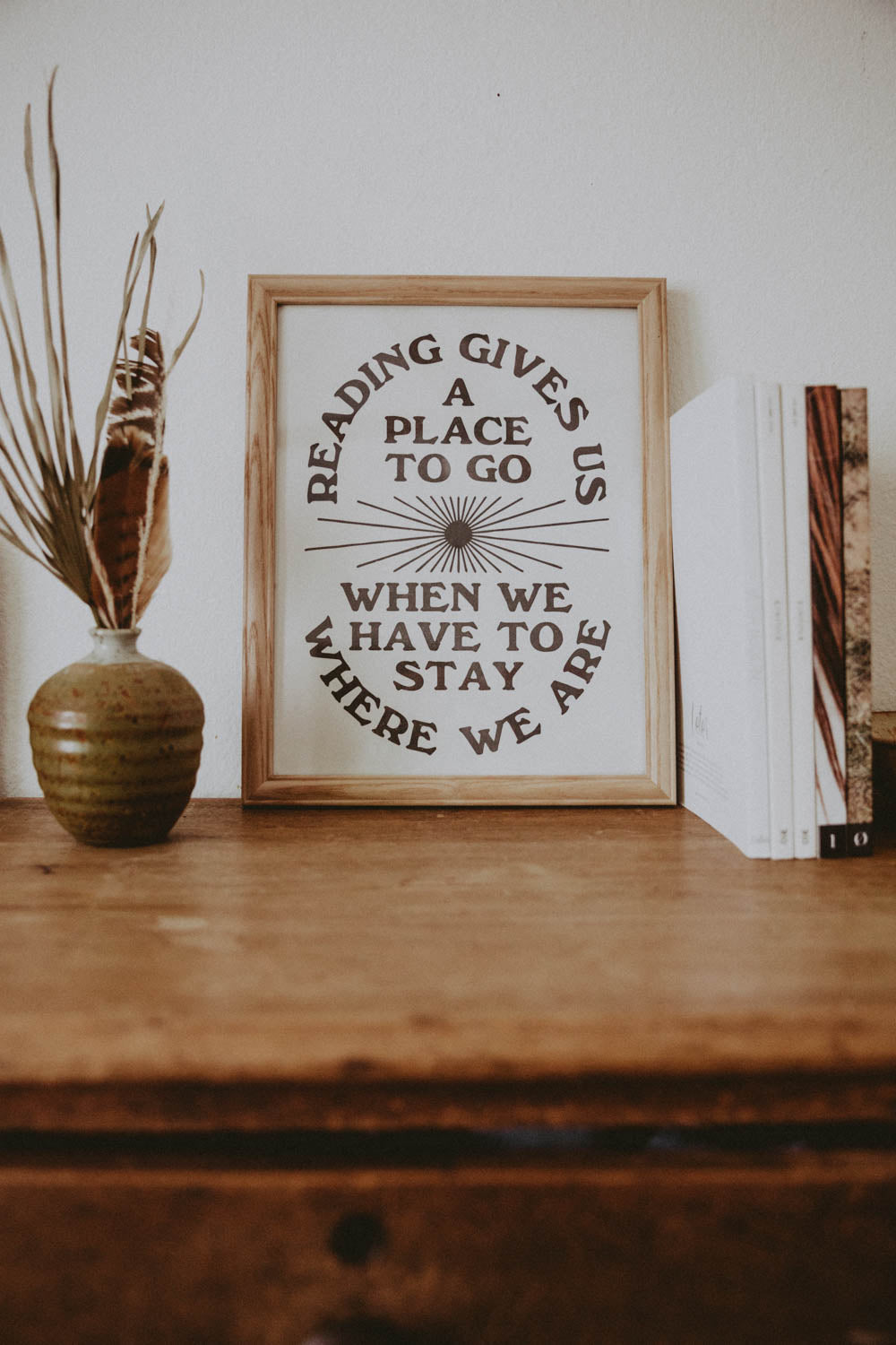 Letterpress: Reading Gives Us a Place to Go...