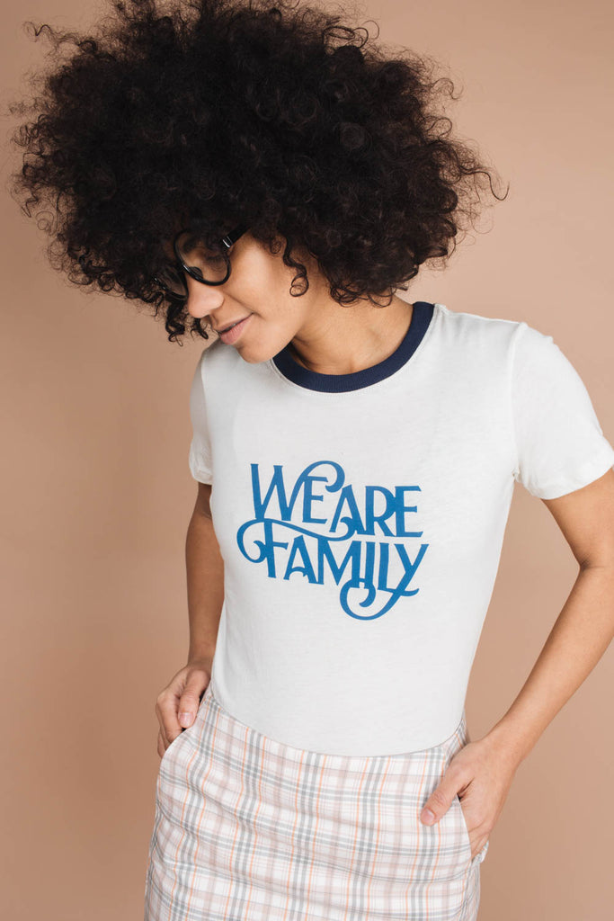 We Are Family | Fitted Ringer