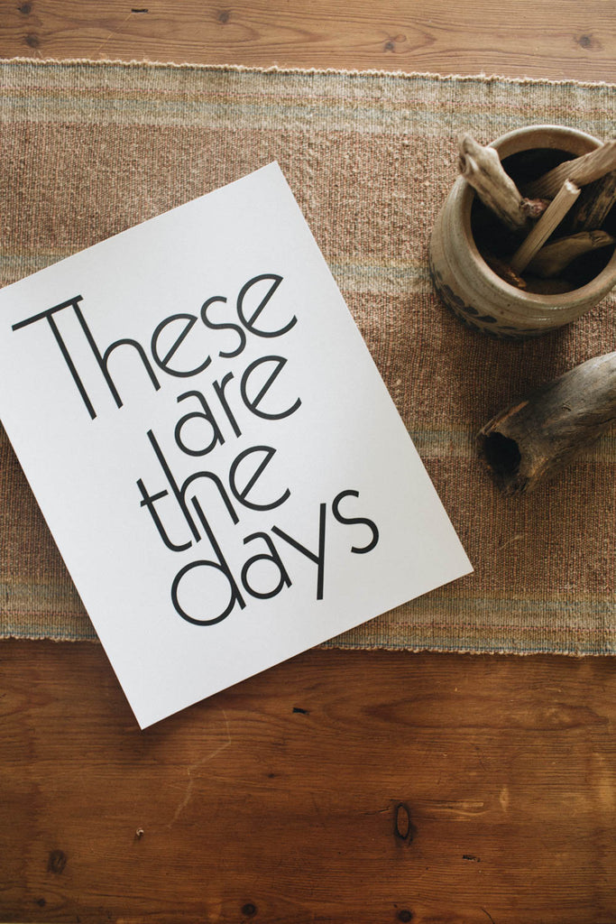 Letterpress: These Are The Days