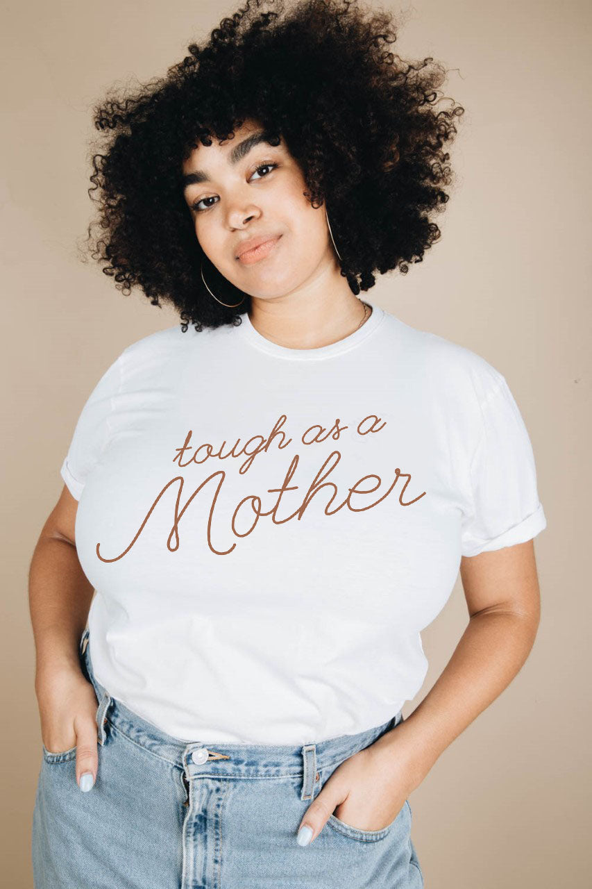 Tough as a Mother | Unisex