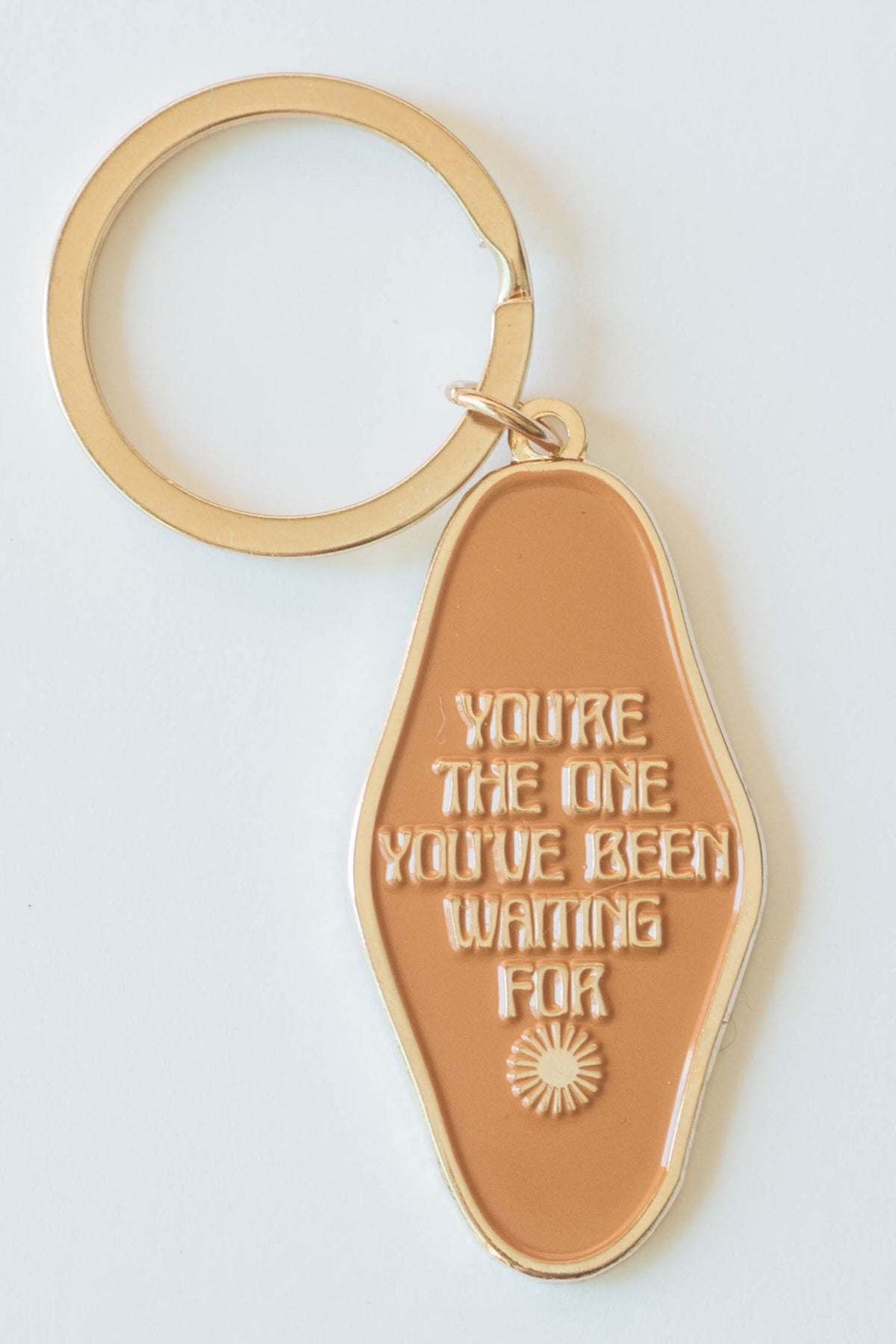 Keychain | You're the One You've Been Waiting For
