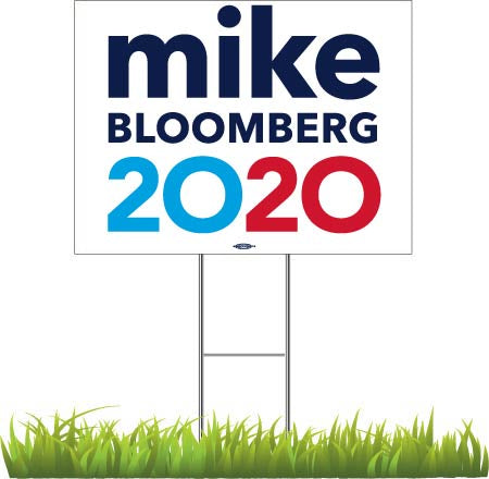 "Michael Bloomberg For President 2020 Yard Sign 24"" x 18"""