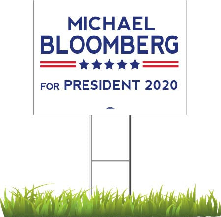 "Michael Bloomberg For President 2020 White Yard Sign 24"" x 18"""