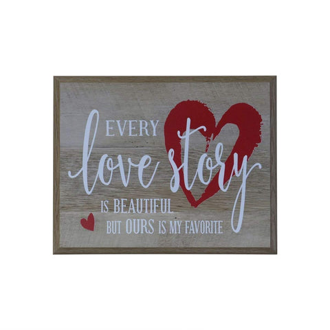 Every Love Story is Beautiful Gift for husband wife best friend wedding annivesary gift ideas 12 Inches Wide X 15 Inches High Wall Plaque By LifeSong Milestones (Pine)
